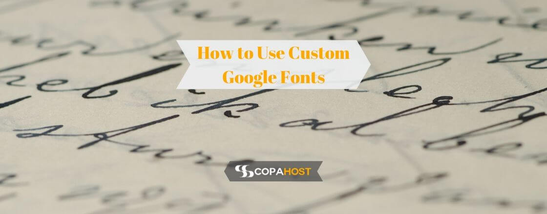 How to Use Custom Google Fonts on your HTML5 Website